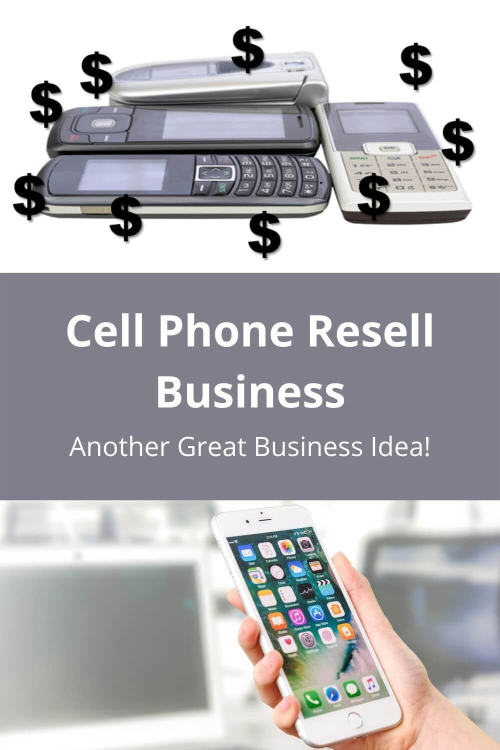 Cell Phone Resell Business - Another Great Business Idea