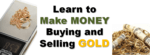 """""""Learn to make money buying and selling gold"""" with golden jewelery on either side of the text"""
