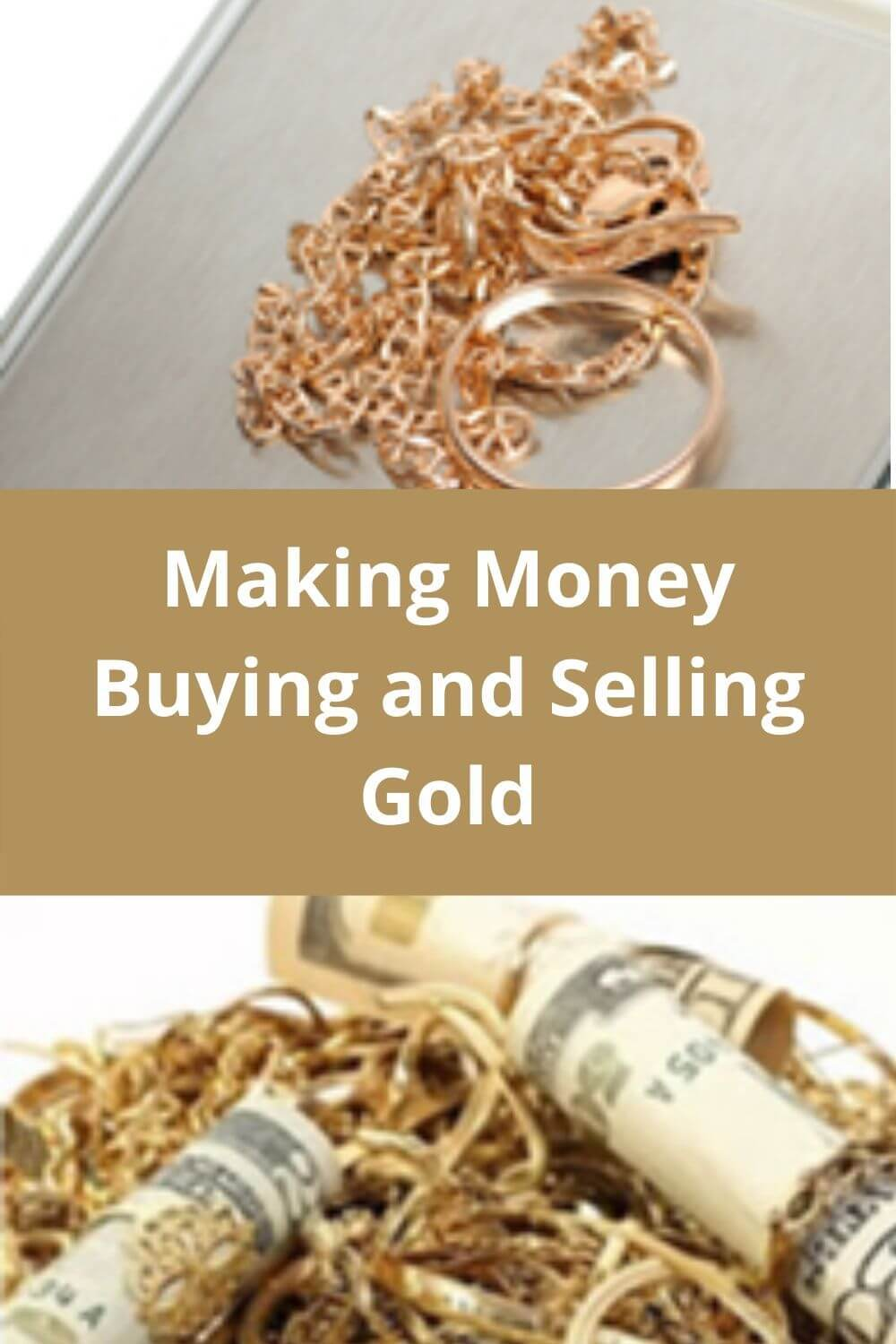 Making Money Buying and Selling Gold