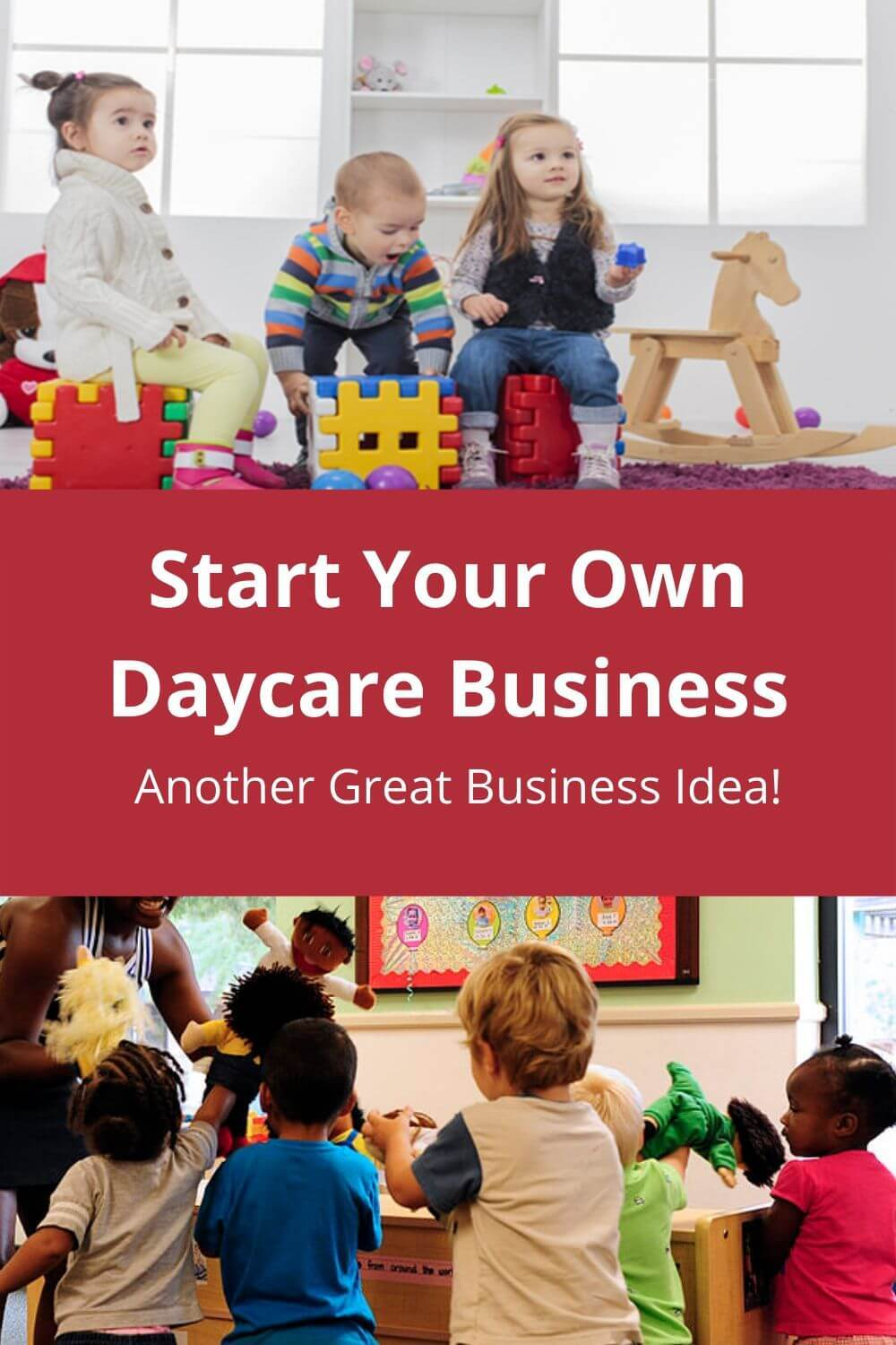 Start Your Own Daycare Business