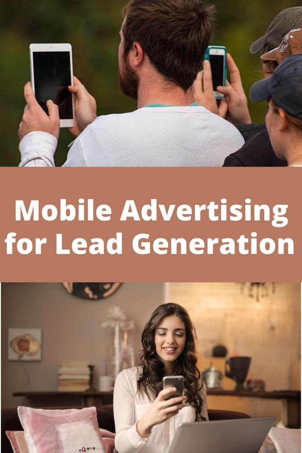 Mobile advertising for lead generation