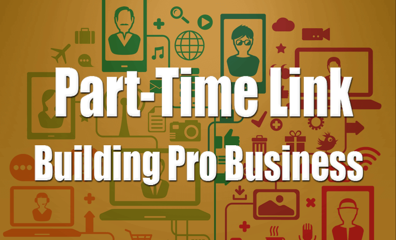 Part-Time Link Building Pro Business, used as a header image