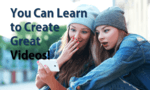 "image of two ladies viewing something on a mobile device, with text that reads ""You can learn to create great videos!"""