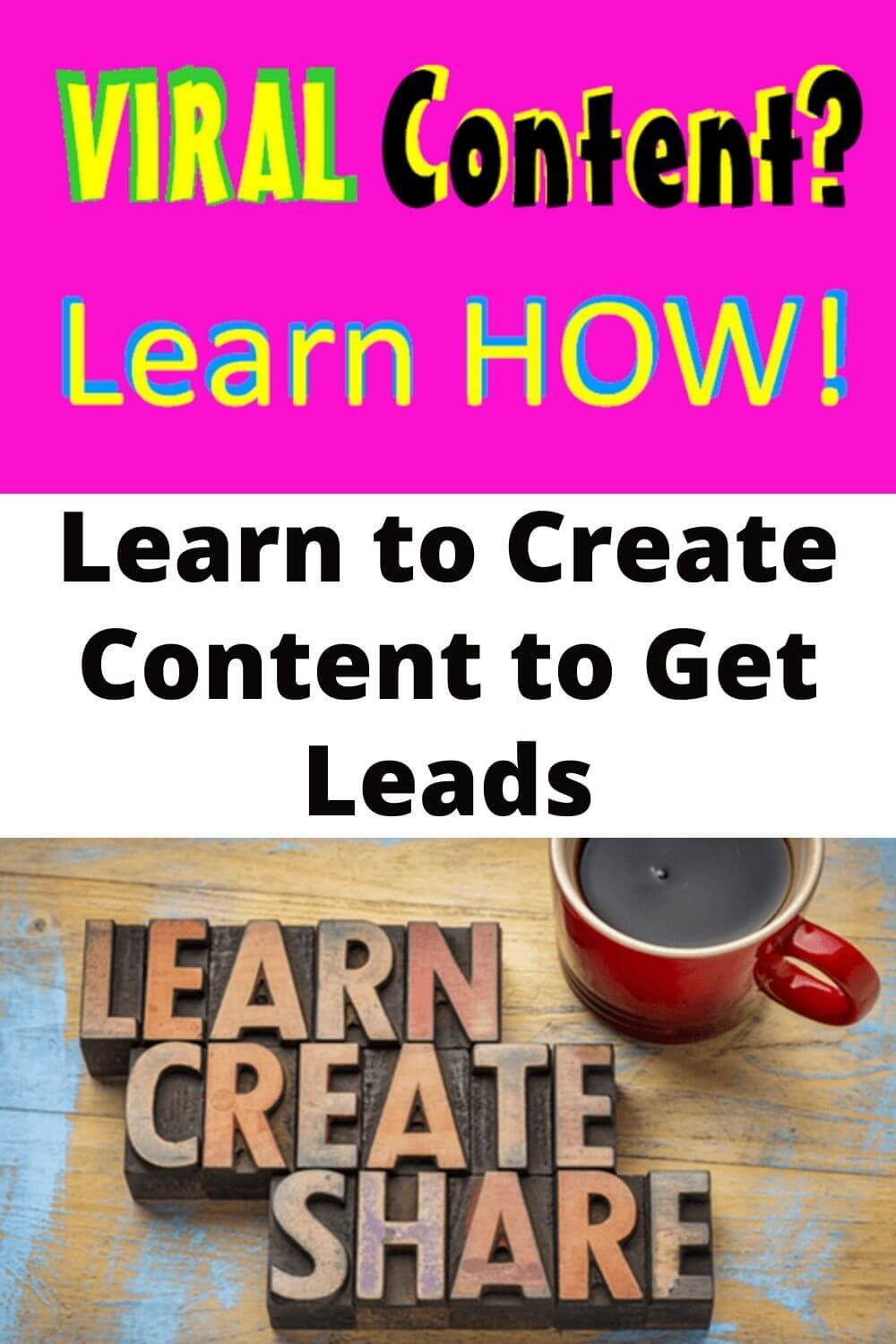Learn to create content to get leads