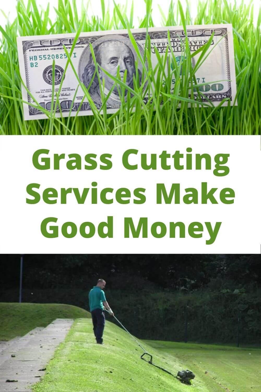 Grass cutting services make good money