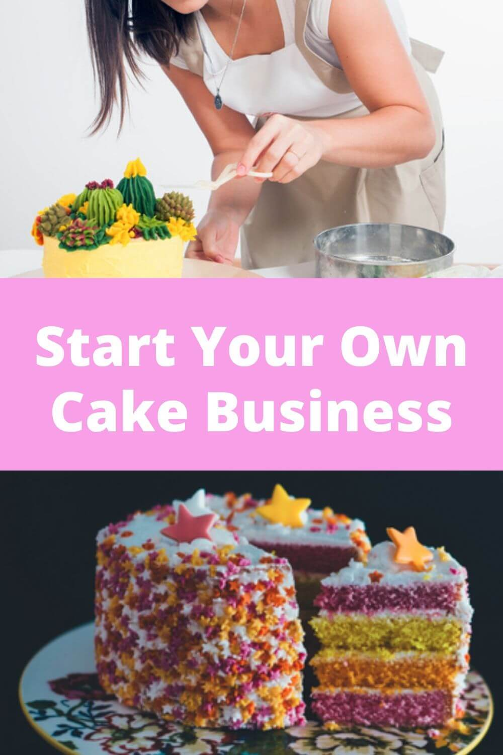 Start your own cake business