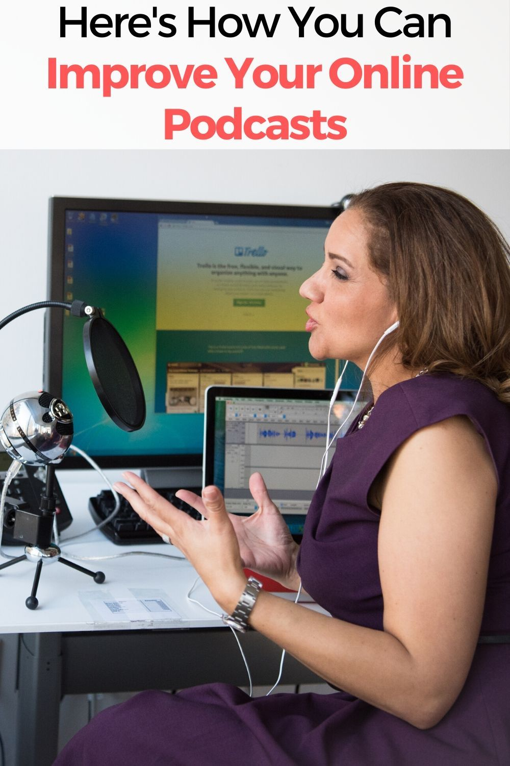 Here is How You Can Improve Your Online Podcasts