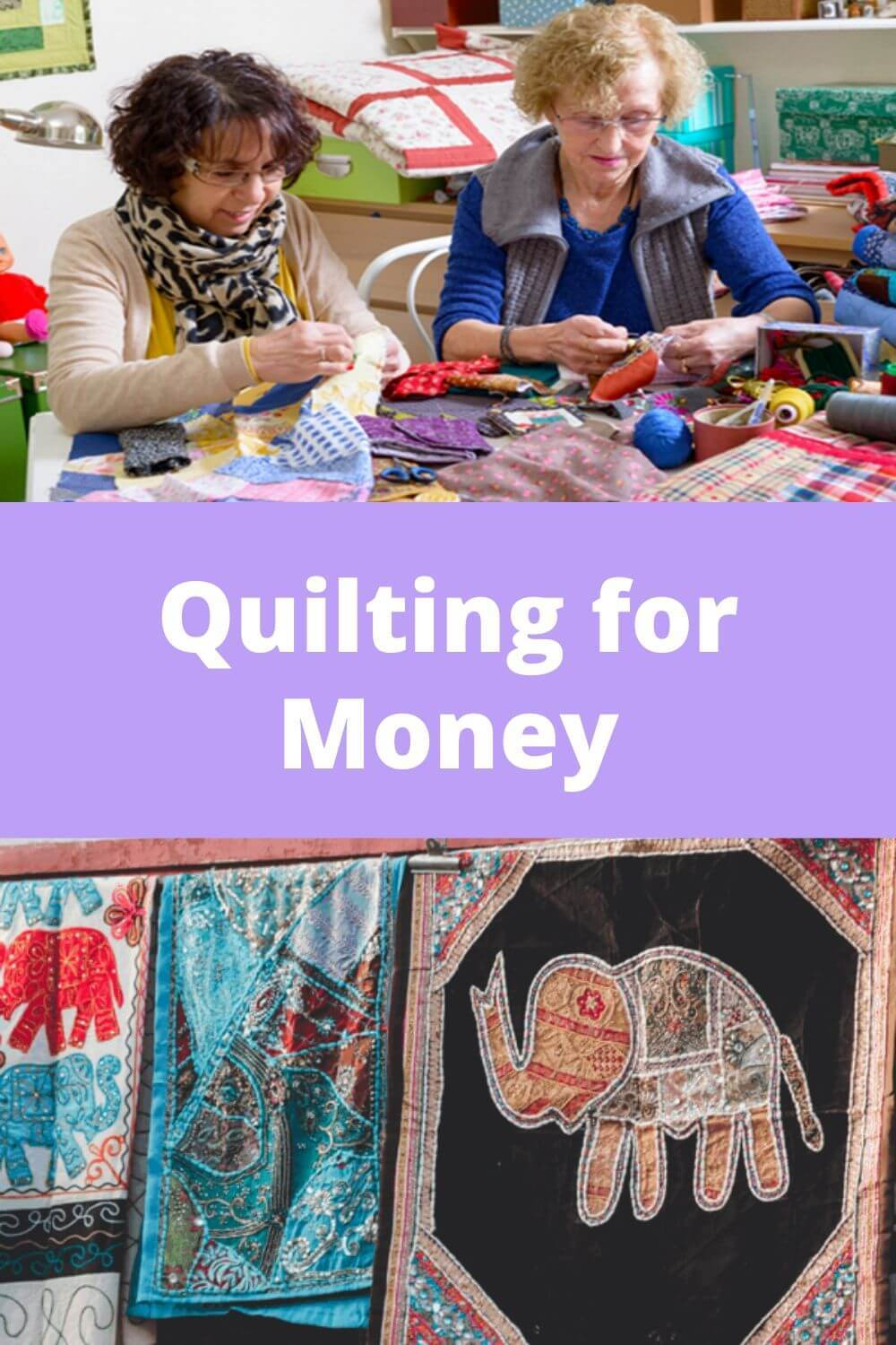 Quilting for Money