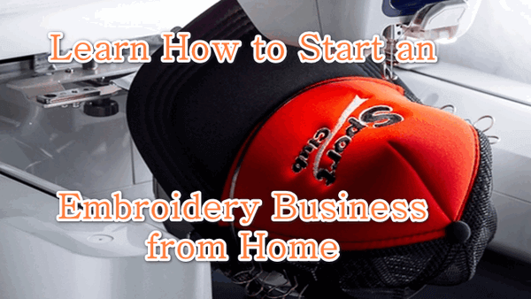 "Text over image reads as follows ""Learn how to start an embroidery business from home"""