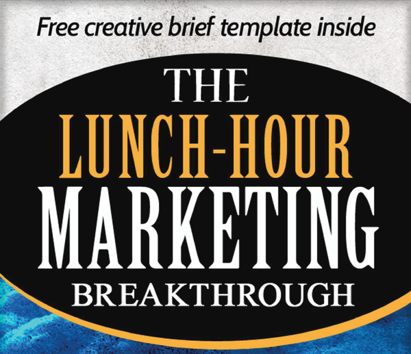 screen print of a partial view of the eBook, The Lunch-Hour Marketing Breakthrough