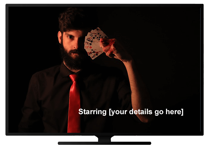 "image of a magician on TV, with ""Starring - your details go here"""