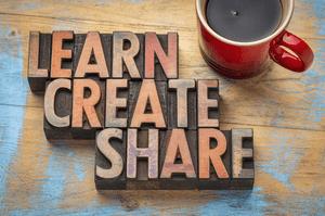 Learn, Create, Share