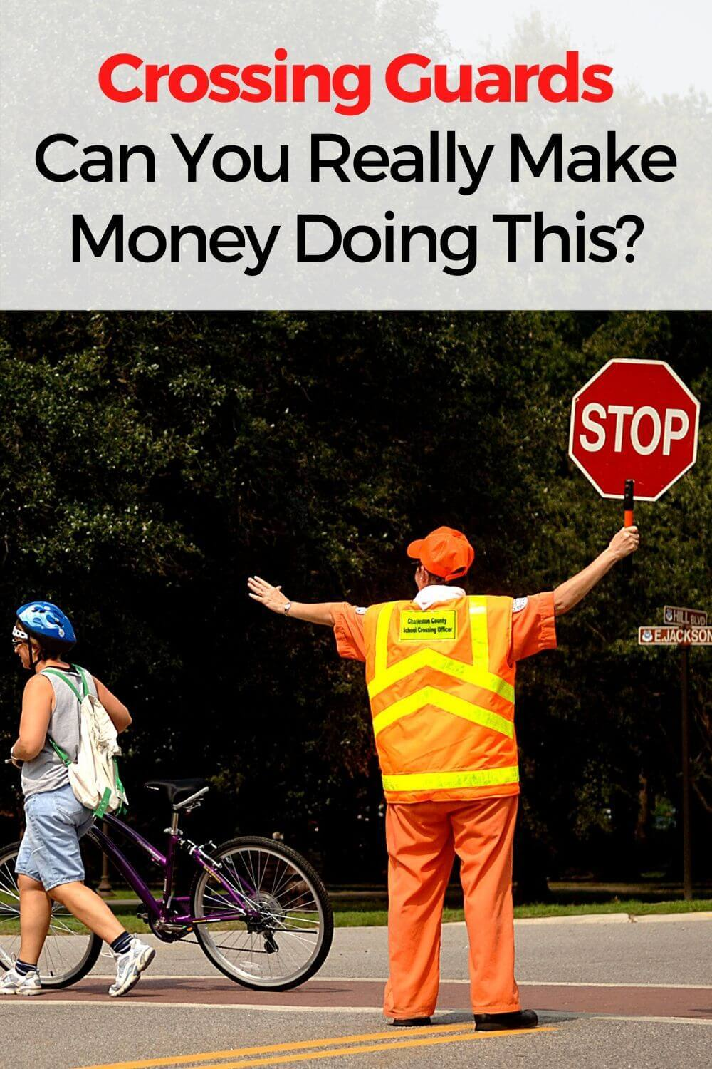 Crossing Guards - Can You Really Make Money Doing This?