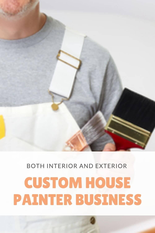 custom house painter business