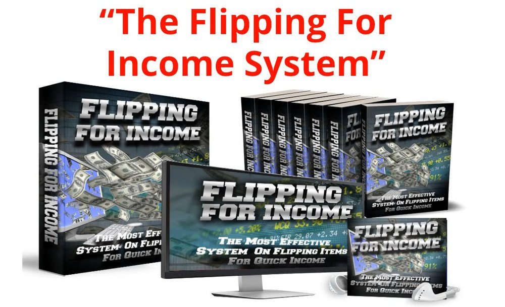 the flipping for income system